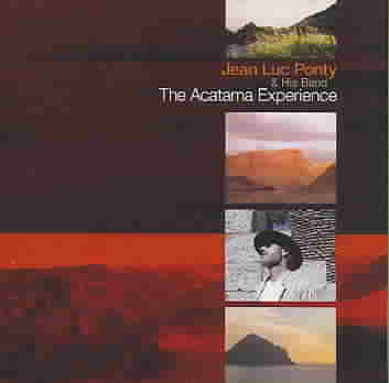 ACATAMA EXPERIENCE BY PONTY,JEAN-LUC (CD)