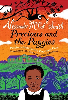 Precious and the Puggies By McCall Smith, Alexander/ Robertson, James (TRN)